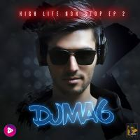 Dj MA6 Highlife Episode 02