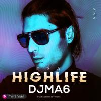 Dj MA6 Highlife Episode 03