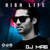 Dj MA6 Highlife Episode 04