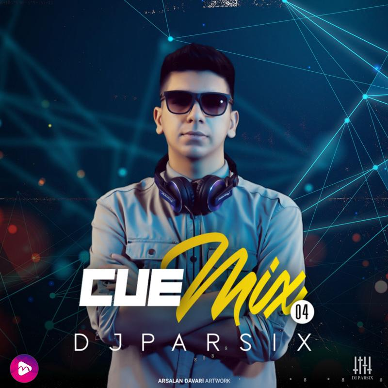 DJ Parsix Cue Mix Episode 04