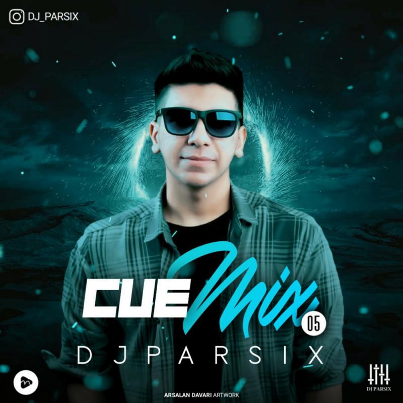 DJ Parsix Cue Mix Episode 05