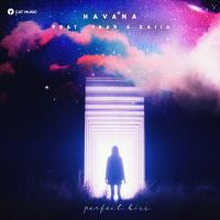 Havana Perfect Kiss (feat. Yaar)