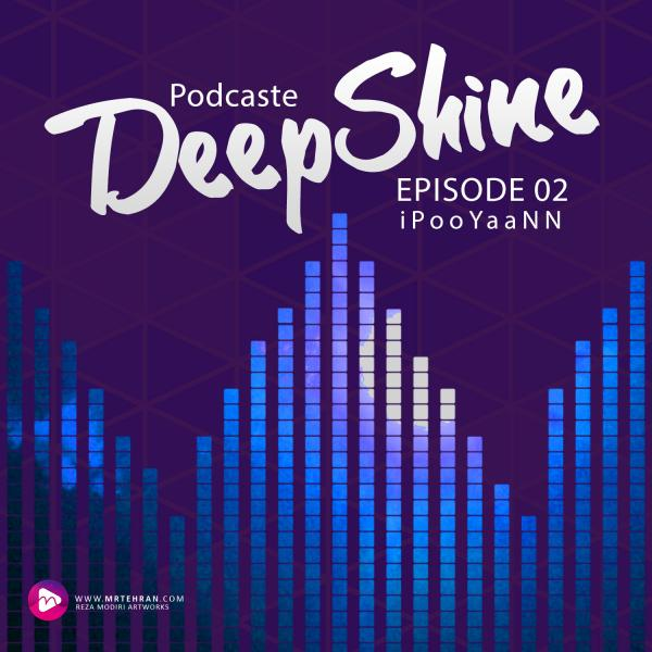 iPooYaaNN Deep Shine Episode 02