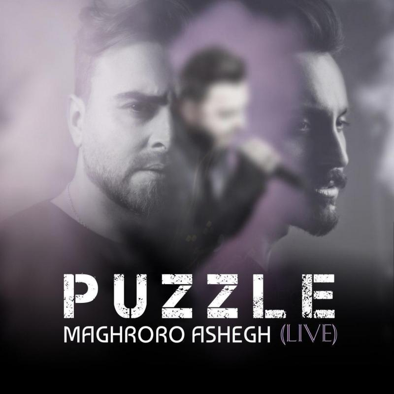 Puzzle Maghrooro Ashegh (Live)