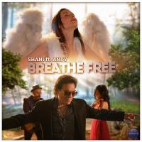 Shani Breathe Free (Feat Andy)