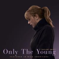 Taylor Swift Only The Young (Featured In Miss Americana)