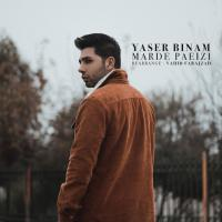 Yaser Binam Marde Paeizi (New Version)