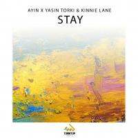 Ayin x Yasin Torki & Kinnie Lane Stay