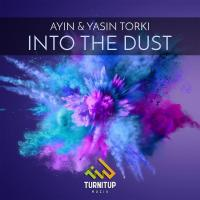 Ayin & Yasin Torki Into The Dust